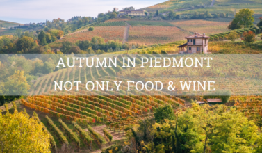 Autumn in Piedmont not only food & wine - Elite Luxury Tours