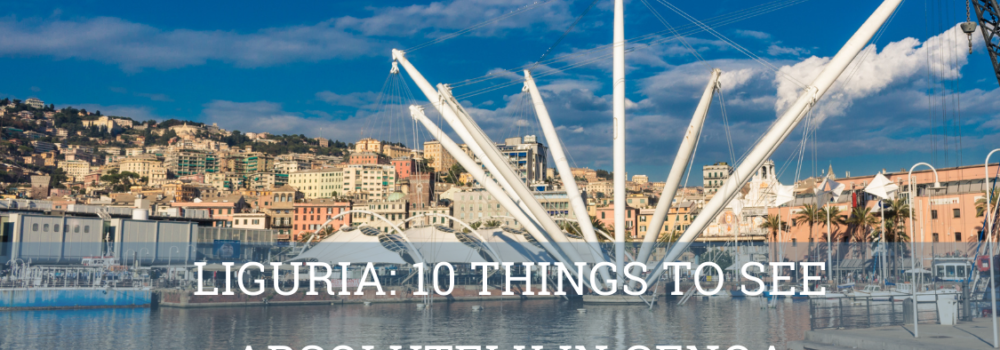 Liguria_ 10 Things to see in Genoa- Elite Luxury Tours